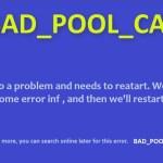 Bad Pool Caller blue screen of death error