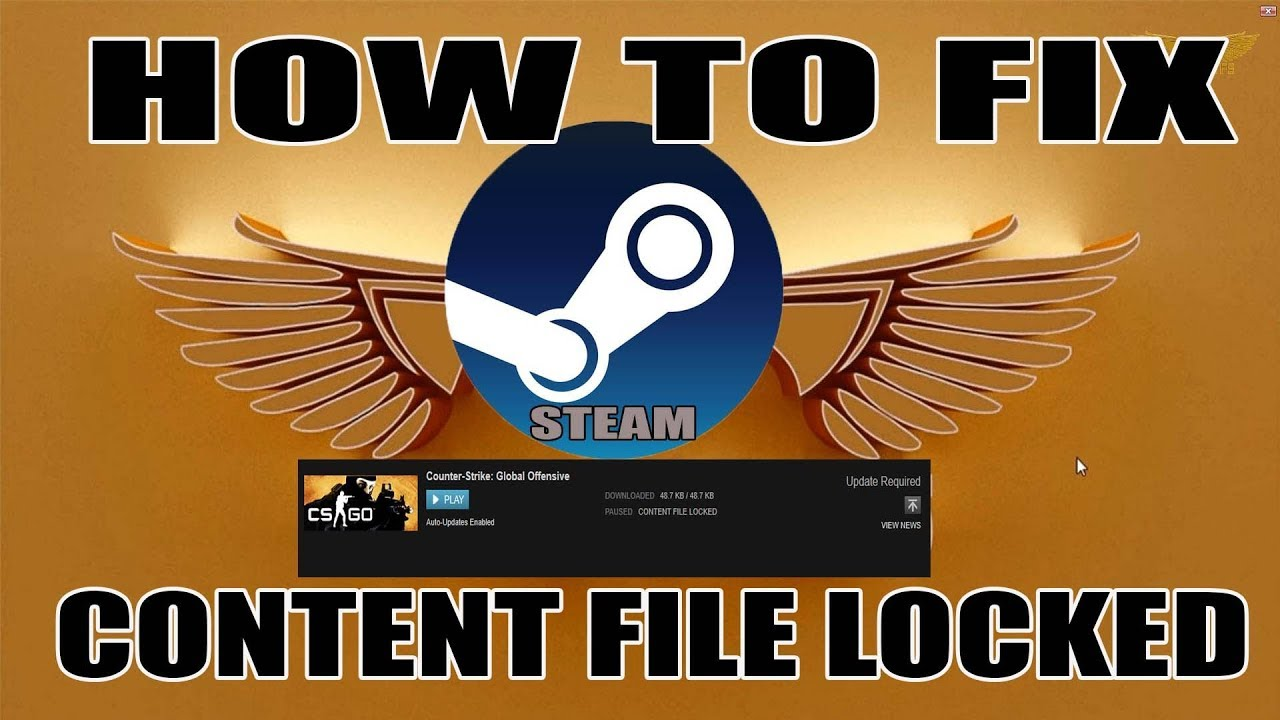 How to fix content file locked error on Steam