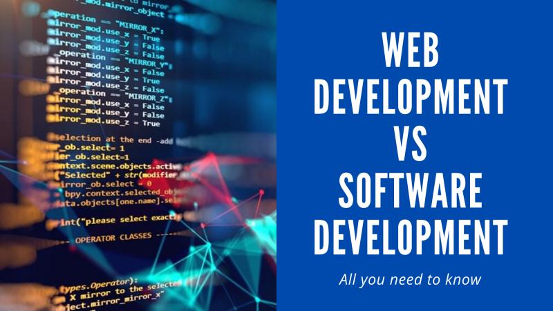 Key Differences Between Web Development Vs Software Development