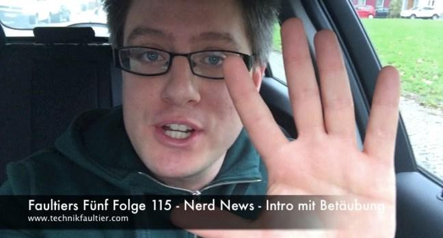 Faultiers Fünf Folge 115 - Nerd News