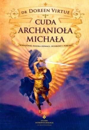 Czy już współpracujesz z Archaniołem Michałem?