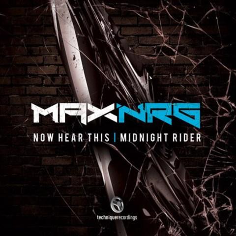 MaxNRG Now Hear This Midnight Rider