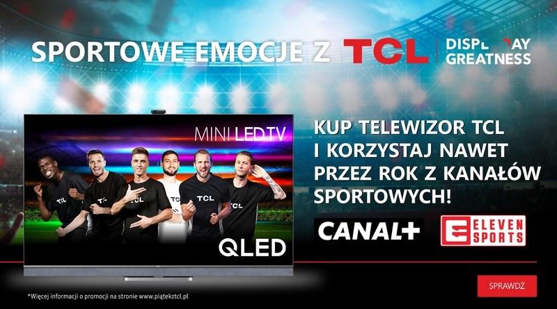 Sportowe emocje z TCL