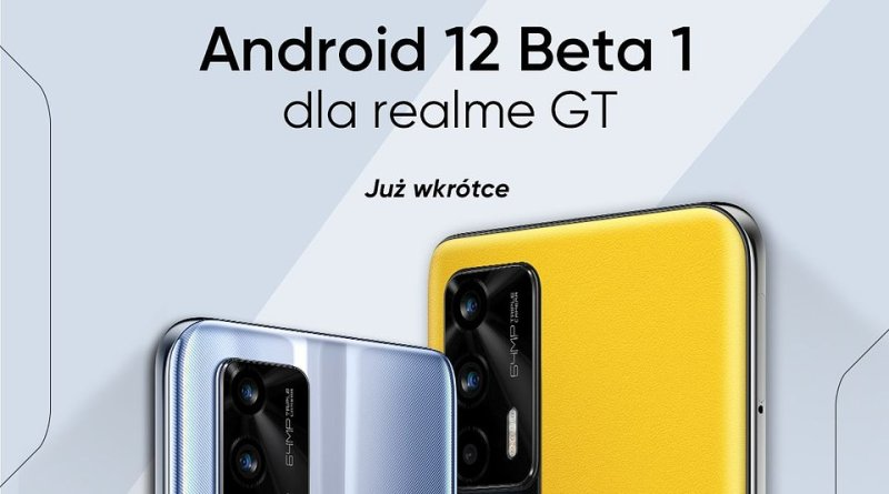 realme GT 5G - Android 12 Beta 1