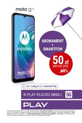W Play płacisz mniej – abonament i smartfon już za 50 złotych miesięcznie - plakat Motorola