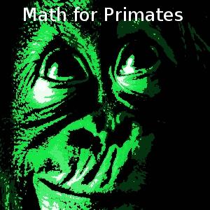 Math for Primates