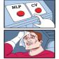 CV Vs. NLP – Is it a Difficult Choice?