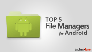Top 5 Files Managers for Android