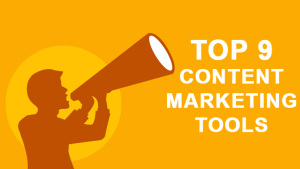 Top 9 Content Marketing  Tools