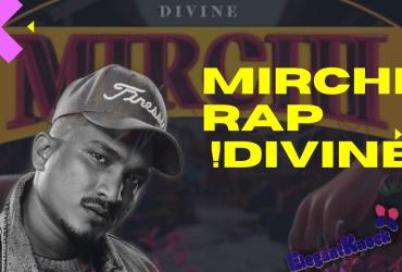 MIRCHI SONG LYRICS Download|DIVINE