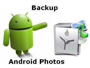 backup Android photos
