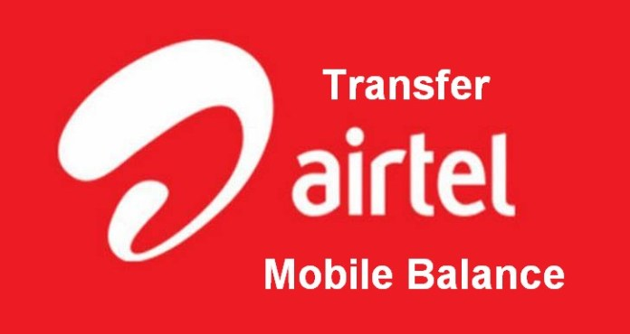 How to transfer balance from airtel to airtel