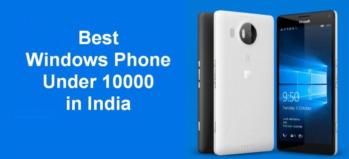 best windows phone under 10000 in India