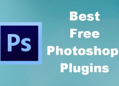 Top 5 Best Free Photoshop Plugins and Filters