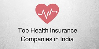 Top 10 Best Health Insurance Companies in India