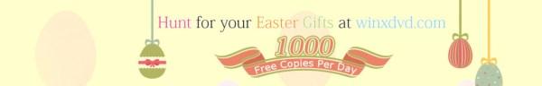 WinX Easter Gift