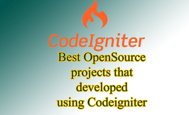 Best OpenSource projects that developed using Codeigniter