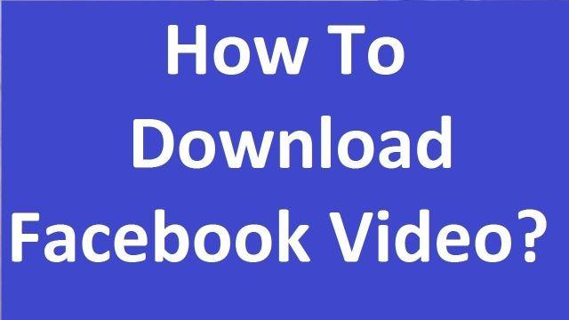 كيفية تحميل فيديو من الفيس بوك للاندرويد