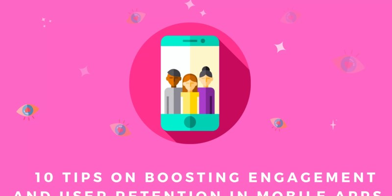 Boosting Engagement and User Retention