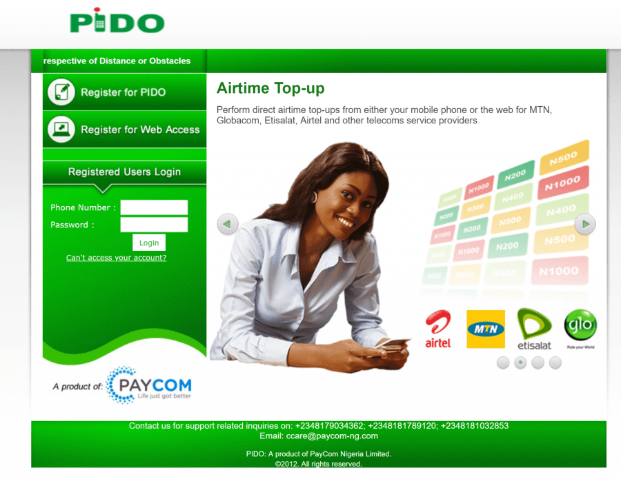 PIDO: A product of PayCom Nigeria Limited, seen above, allows users perform direct airtime top-ups from either your mobile phone or the web for MTN, Globacom, Etisalat, Airtel and other telecoms service providers, among other features.