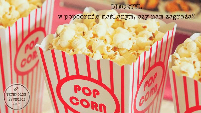 diacetyl w popcornie
