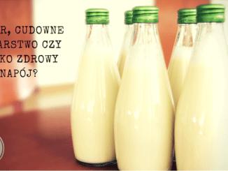 kefir napój mleczny mleko