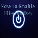 How to Enable Hibernation in Windows 7