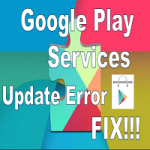 """How to Fix """"Google Play Services has stopped"""" Error Message Permanently"""