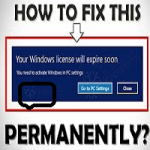 How to Fix Your Windows License Will Expire Soon Error in Windows