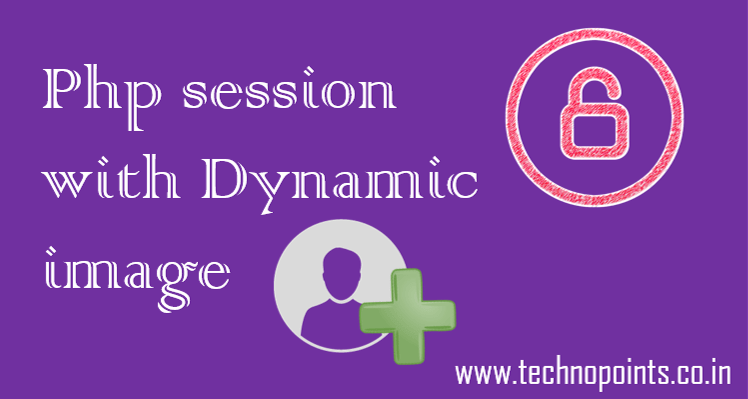 php session tutorial with dynamic image