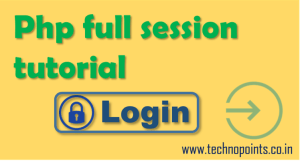 php session tutorial using php mysql