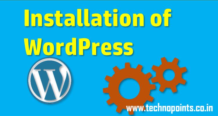 Installation of WordPress Tutorial