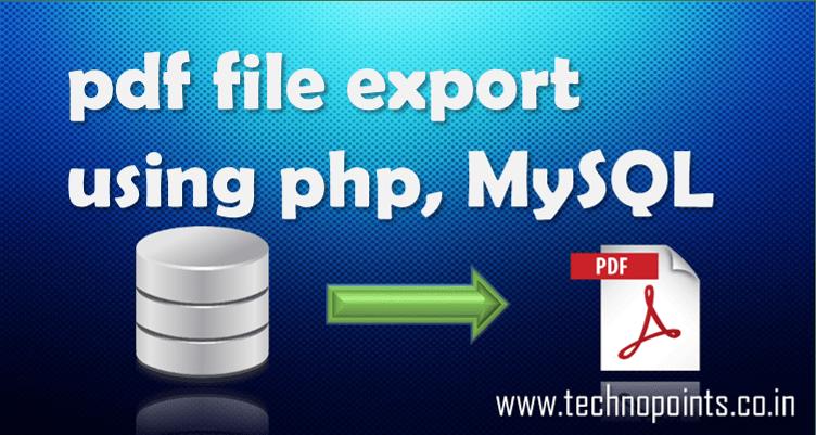 Create pdf file using php, mysql database