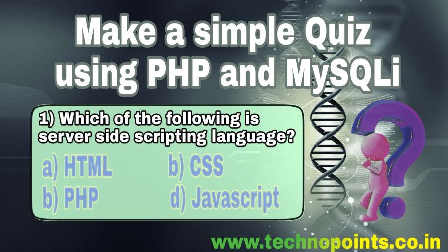 How to Create Simple Quiz using PHP and MySQL