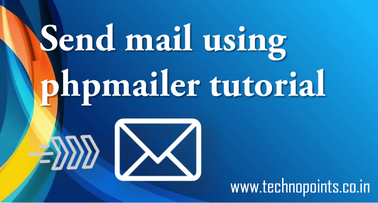 Send mail using phpmailer library instead php mail() function ...