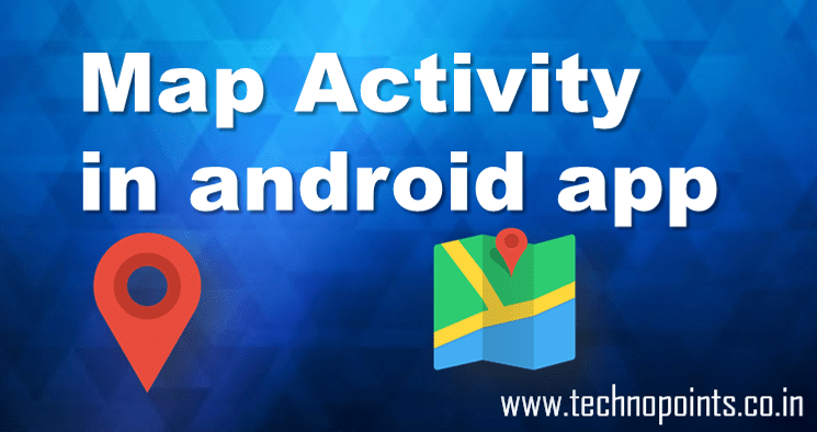 Maps activity in android app