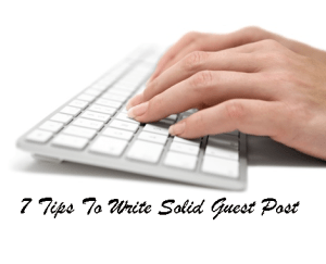 Effective guest blogging tips to write a guest post