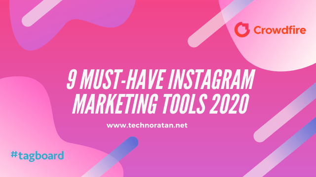 9 Must-Have Instagram Marketing Tools 2020