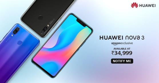 Huawei Nova 3 & Nova 3i Launched Today In India As Mid-Range Smartphones