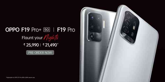 Oppo F19 Pro+ 5G and F19 Pro launched in India | Pre-order starts at Rs.21,490
