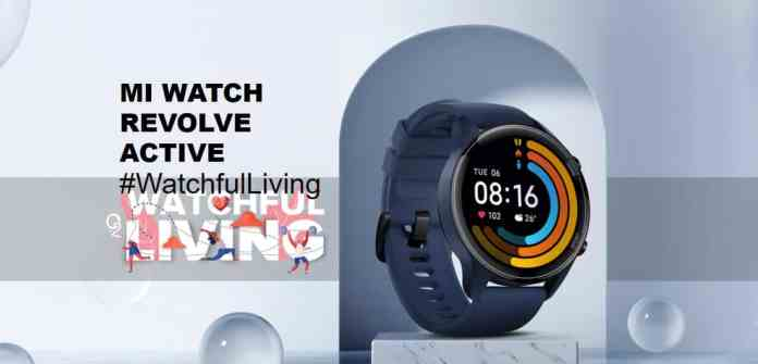 Mi Watch Revolve Active launched in India | Special Early Bird offer
