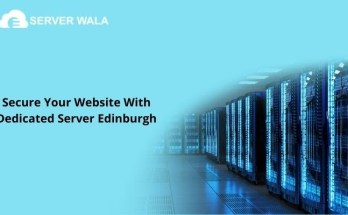 Secure Your Website With Dedicated Server Edinburgh