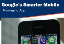 Google Smarter Mobile Messaging App