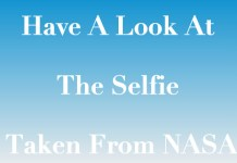 Have A Look At The Selfie Taken From NASA