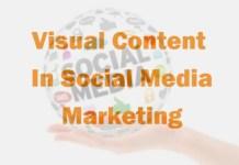 Visual Content In Social Media Marketing