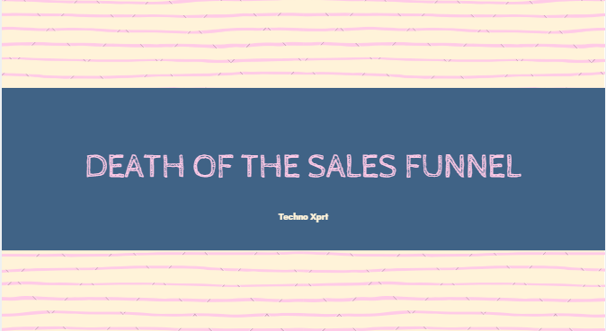 death of Sales Funnel