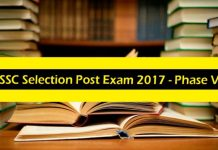 ssc selection post exam 2017 last date, ssc selection post exam 2017, ssc selection post exam 2017 recruitment, staff selection commission, ssc, ssc notification of recruitment, ssc selection posts, online application form ssc selection post exam 2017, ssc selection post exam 2017 recruitment selection procedure, ss c selection post exam 2017 exam pattern, ssc selection post exam 2017 syllabus, ssc selection post exam 2017 answer keys, ssc selection post exam 2017 sample question paper, ssc selection post exam 2017 notification, SSC Selection Post Exam 2017 - Phase V
