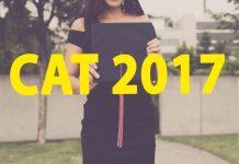 CAT 2017, CAT 2017 Paper Analysis, CAT 2017 Cut-off, CAT 2017 Result