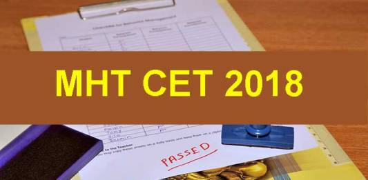 MHT CET 2018 Latest Updates: Admit Cards released, exam on May 10