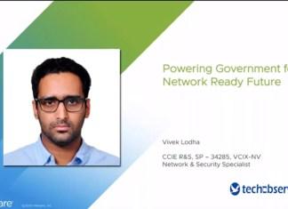 Vivek Lodha, Senior Systems Engineer, Network, VMware
